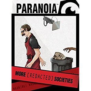 Paranoia - More REDACTED Societies