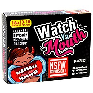 Watch Ya' Mouth NSFW (Adult) Expansion #1 Card Game Pack, for All Mouth Guard Games
